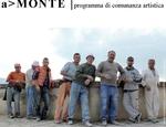a>MONTE - progetto di comunanza e residenza d'artista